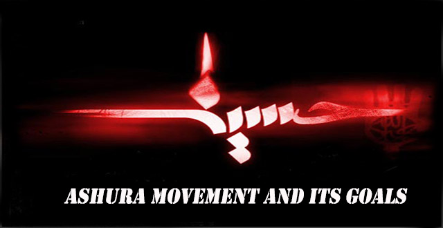 Ashura Movement and its goals