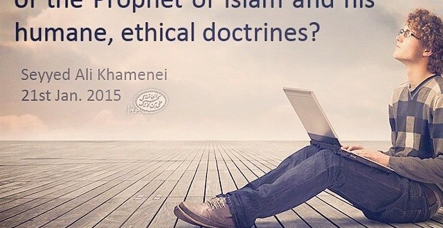 Have you studied the teachings of theprophet of Islam?