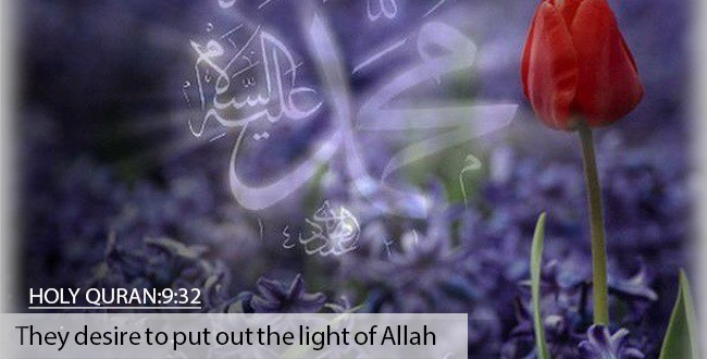 They desire to put out the light of Allah