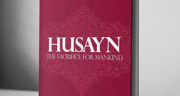 Husayn, The Sacrifice for Mankind – eBook