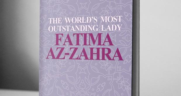 The world's most outstanding Lady: Fatima az-Zahra – eBook