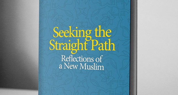 Seeking the Straight Path: Reflections of a New Muslim – eBook