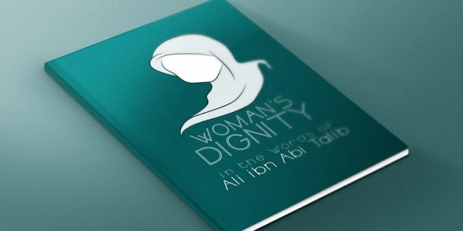 Woman's Dignity in the Words of Ali ibn Abi Talib – eBook