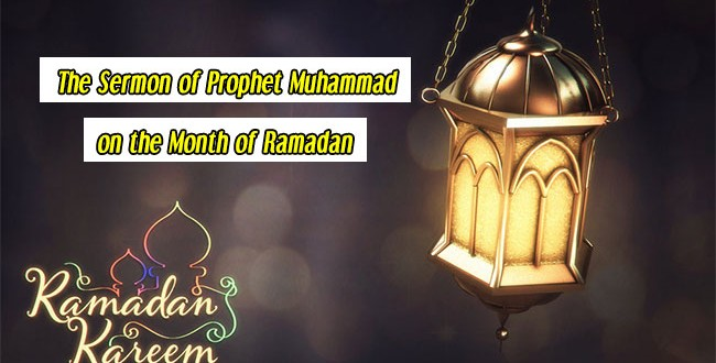 The Sermon of Prophet Muhammad on the Month of Ramadan