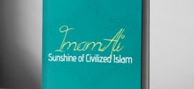 Imam Ali Sunshine of Civilized Islam – eBook