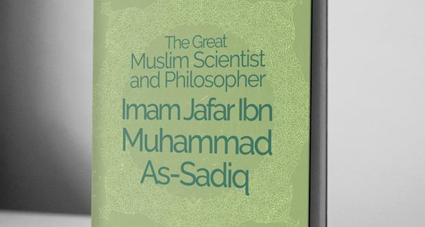 The Great Muslim Scientist and Philosopher Imam Jafar Ibn Mohammed As-Sadiq – eBook