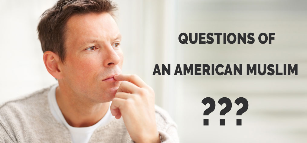 Questions-of-An-American-Muslim